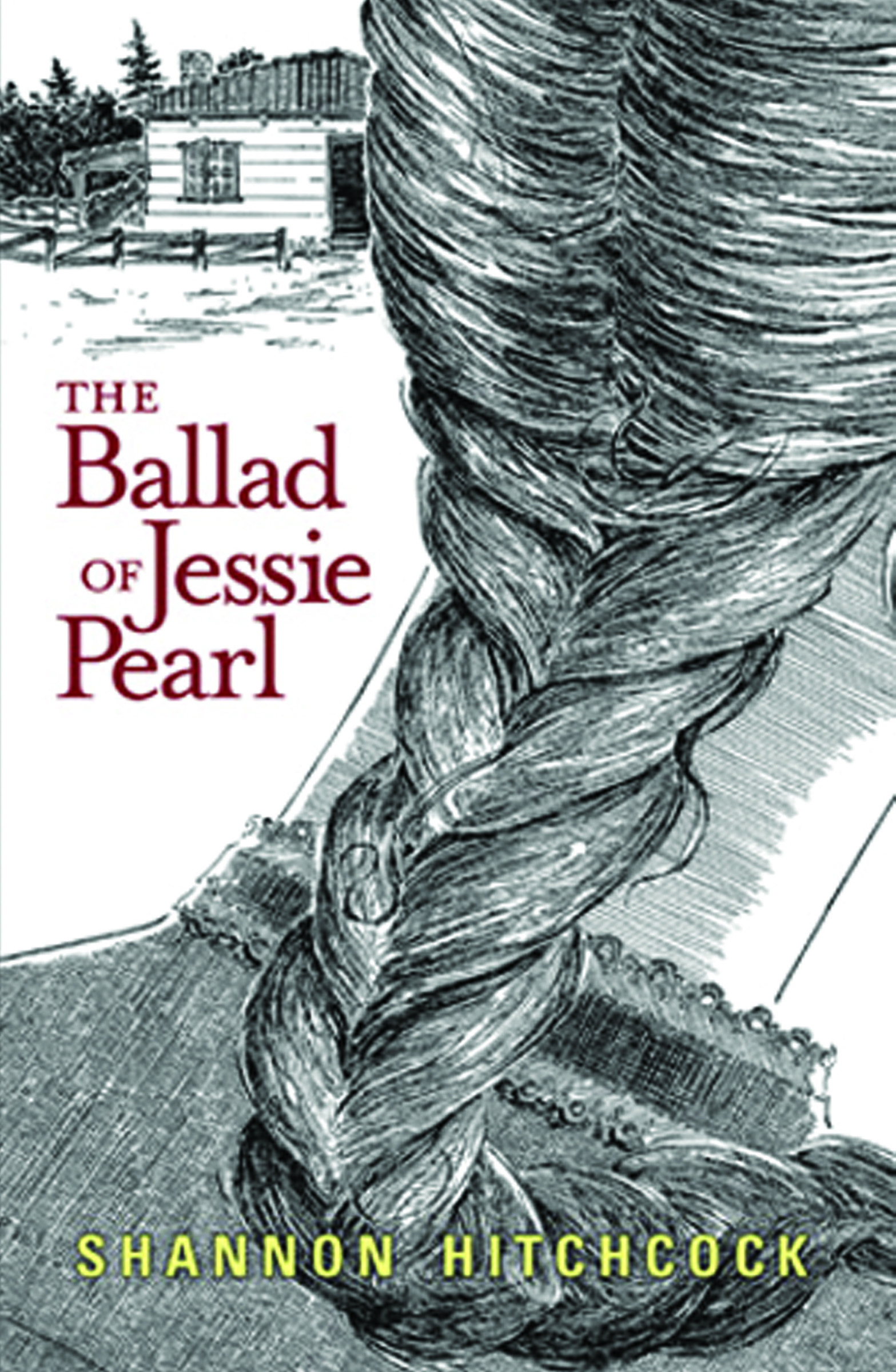 The Ballad of Jesse Pearl by Shannon Hitchcock