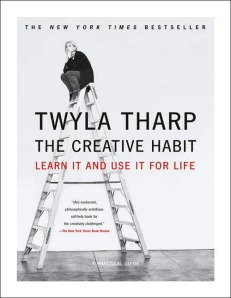 Twyla Tharp's Creative Habit